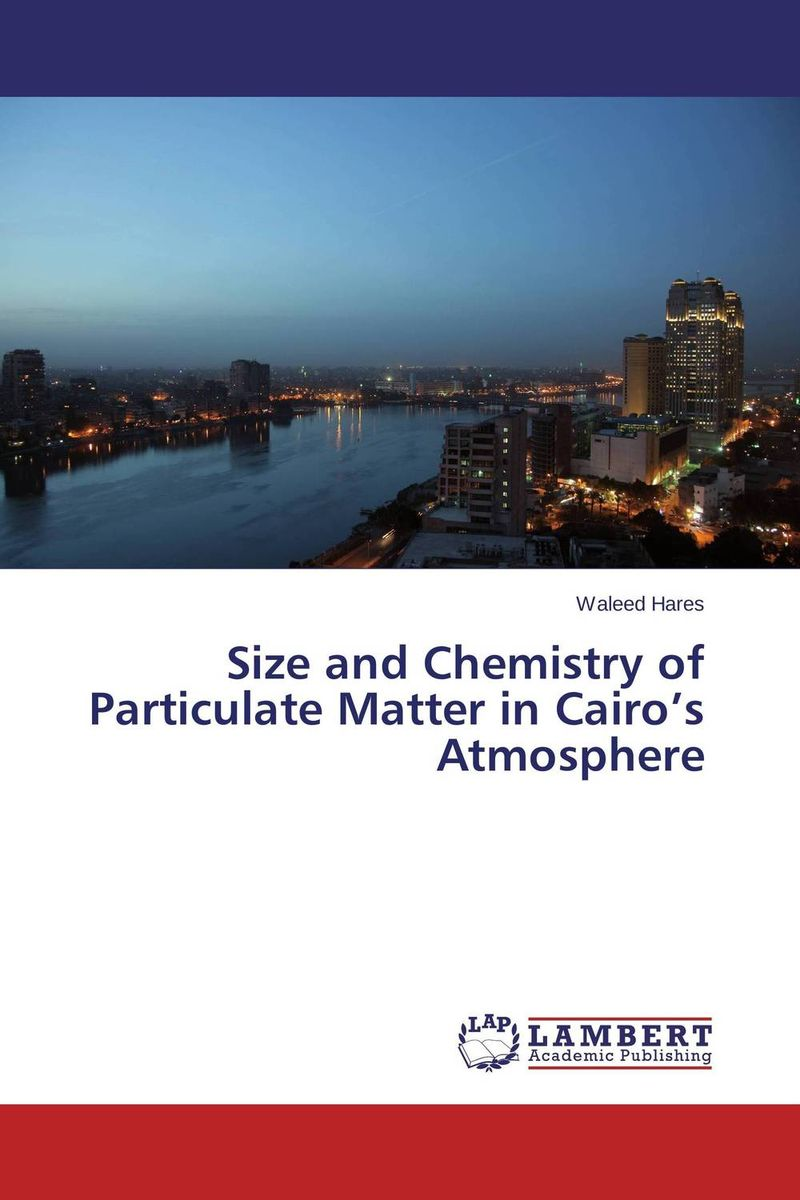 Size and Chemistry of Particulate Matter in Cairo's Atmosphere полесье набор для песочницы 354