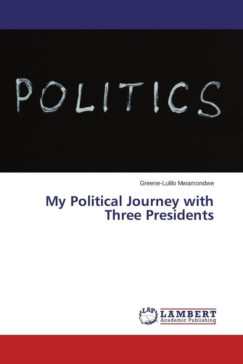 My Political Journey with Three Presidents morais r the hundred foot journey