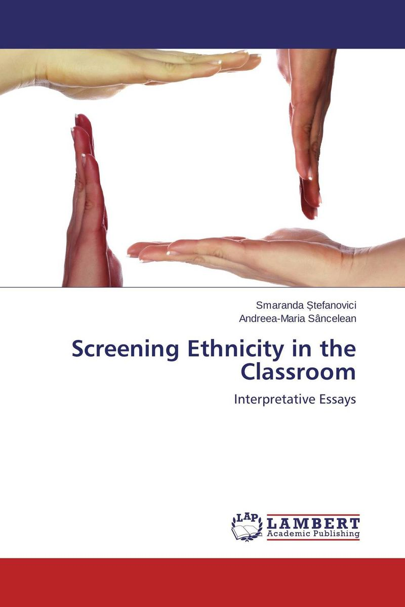 Screening Ethnicity in the Classroom