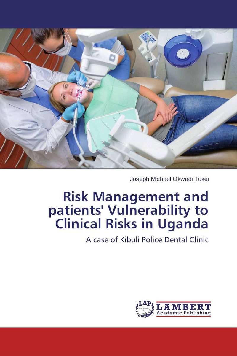 Risk Management and patients' Vulnerability to Clinical Risks in Uganda atamjit singh pal paramjit kaur khinda and amarjit singh gill local drug delivery from concept to clinical applications