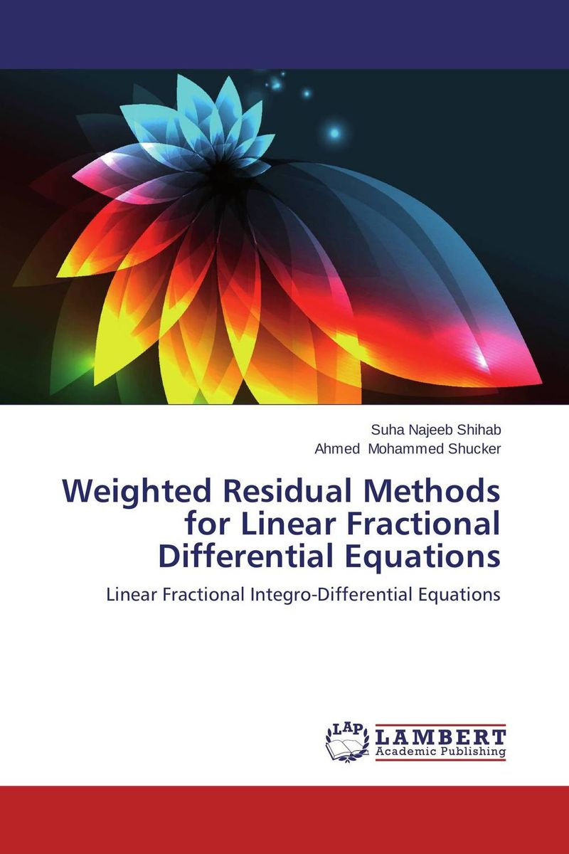 Weighted Residual Methods for Linear Fractional Differential Equations collocation methods for volterra integral and related functional differential equations