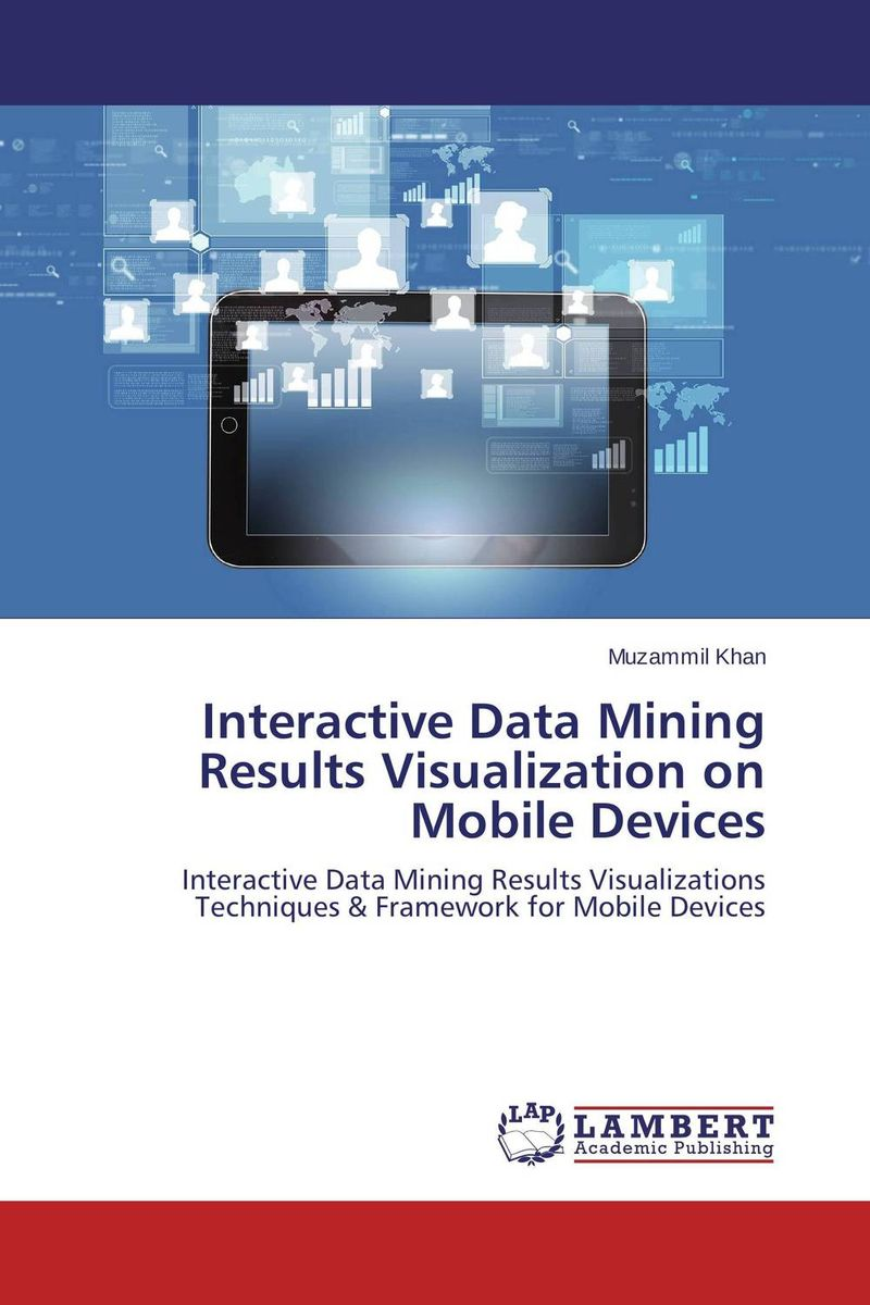 Interactive Data Mining Results Visualization on Mobile Devices designing gestural interfaces touchscreens and interactive devices