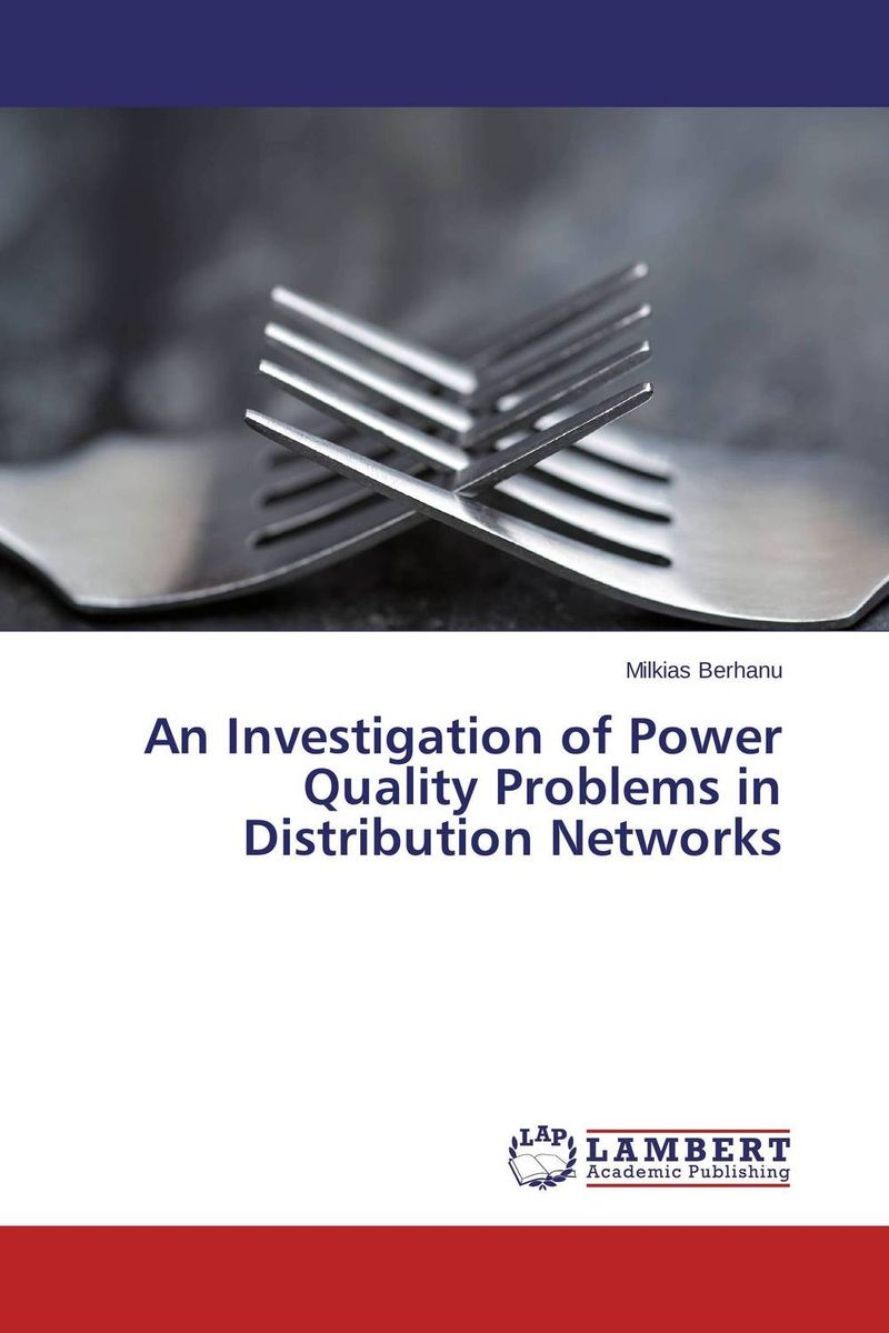An Investigation of Power Quality Problems in Distribution Networks electric distribution networks reconfiguration