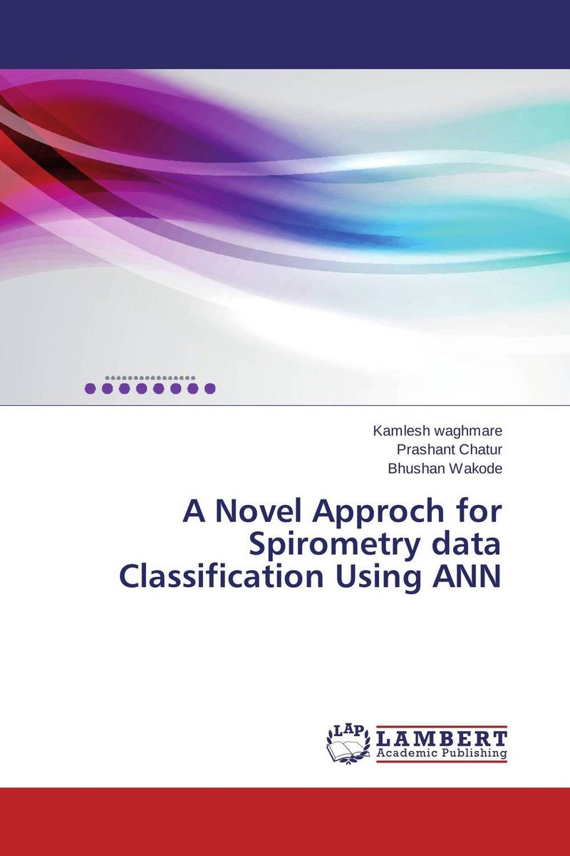 A Novel Approch for Spirometry data Classification Using ANN web spam detection application using neural network