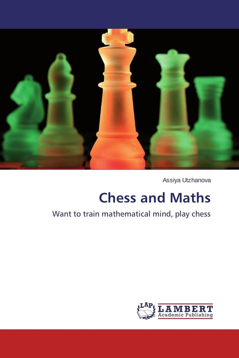 Chess and Maths chess and mathematical thinking