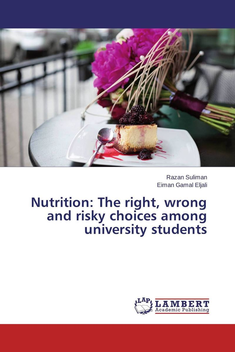 Nutrition: The right, wrong and risky choices among university students dieting practices among ahfad university for women students