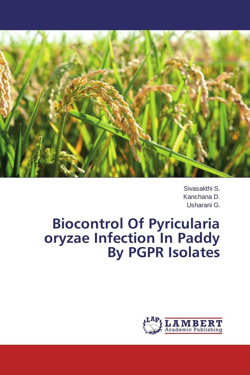 Biocontrol Of Pyricularia oryzae Infection In Paddy By PGPR Isolates hyper production of cellulase by mutagenesis of bacillus strain