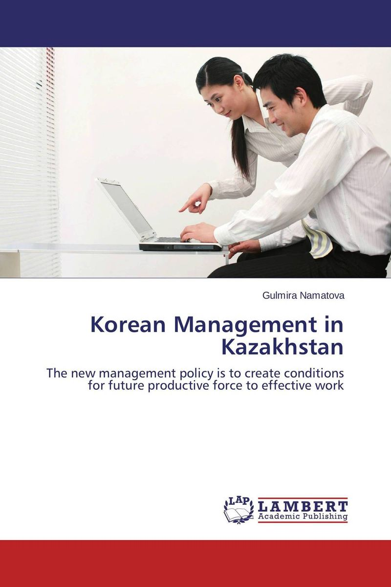 Korean Management in Kazakhstan foundation aldongar oil of kazakhstan the photographic history