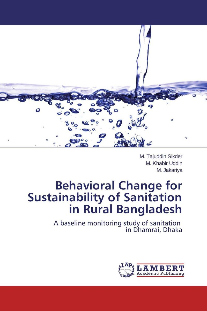 Behavioral Change for Sustainability of Sanitation in Rural Bangladesh lancome artliner olympia le tan подводка для глаз 031 пурпурный блеск