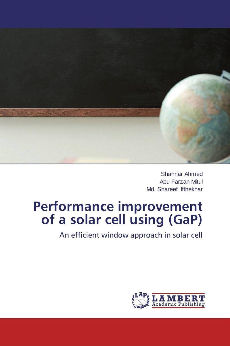 Performance improvement of a solar cell using (GaP) high efficiency solar cell 100pcs grade a solar cell diy 100w solar panel solar generators