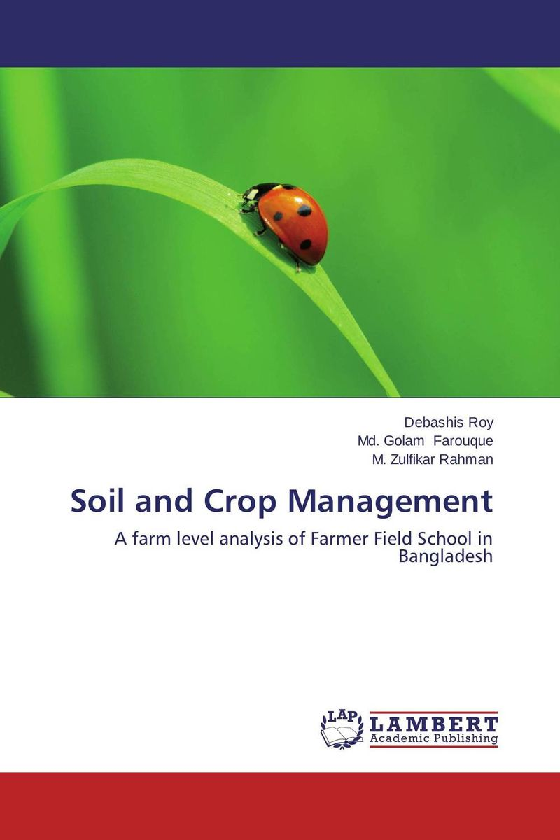 Soil and Crop Management farmers perception and responses to soil erosion