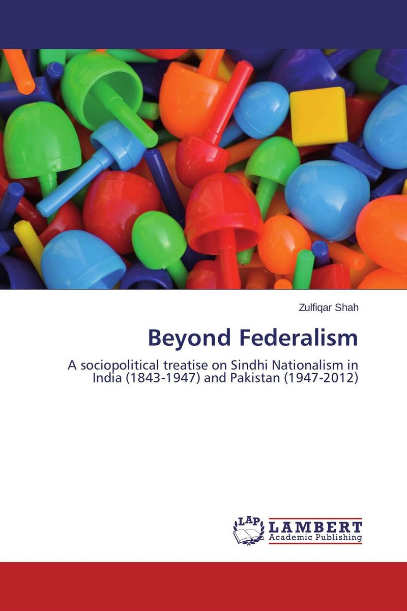Beyond Federalism a study of the religio political thought of abdurrahman wahid