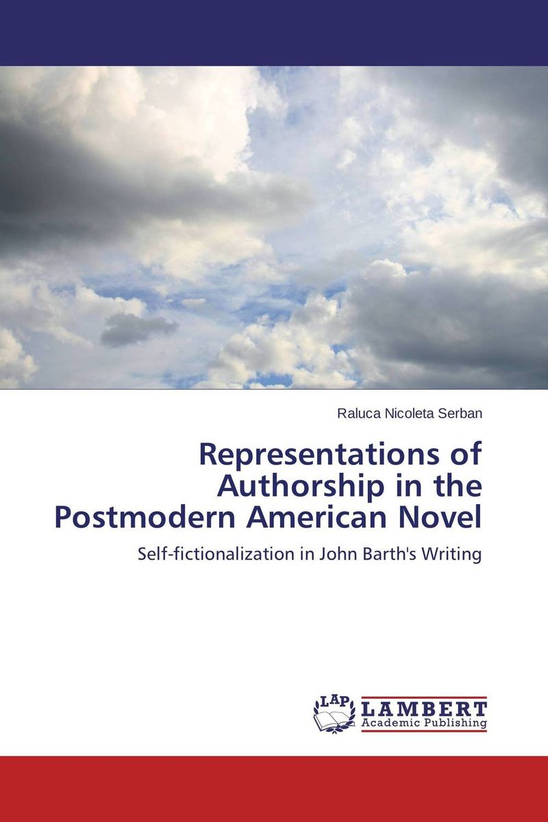 Representations of Authorship in the Postmodern American Novel the lonely polygamist – a novel