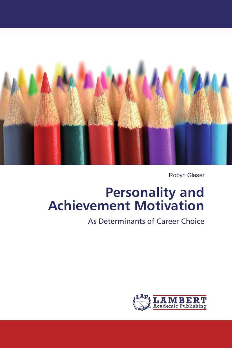 Personality and Achievement Motivation agus immanuel a study on career choice