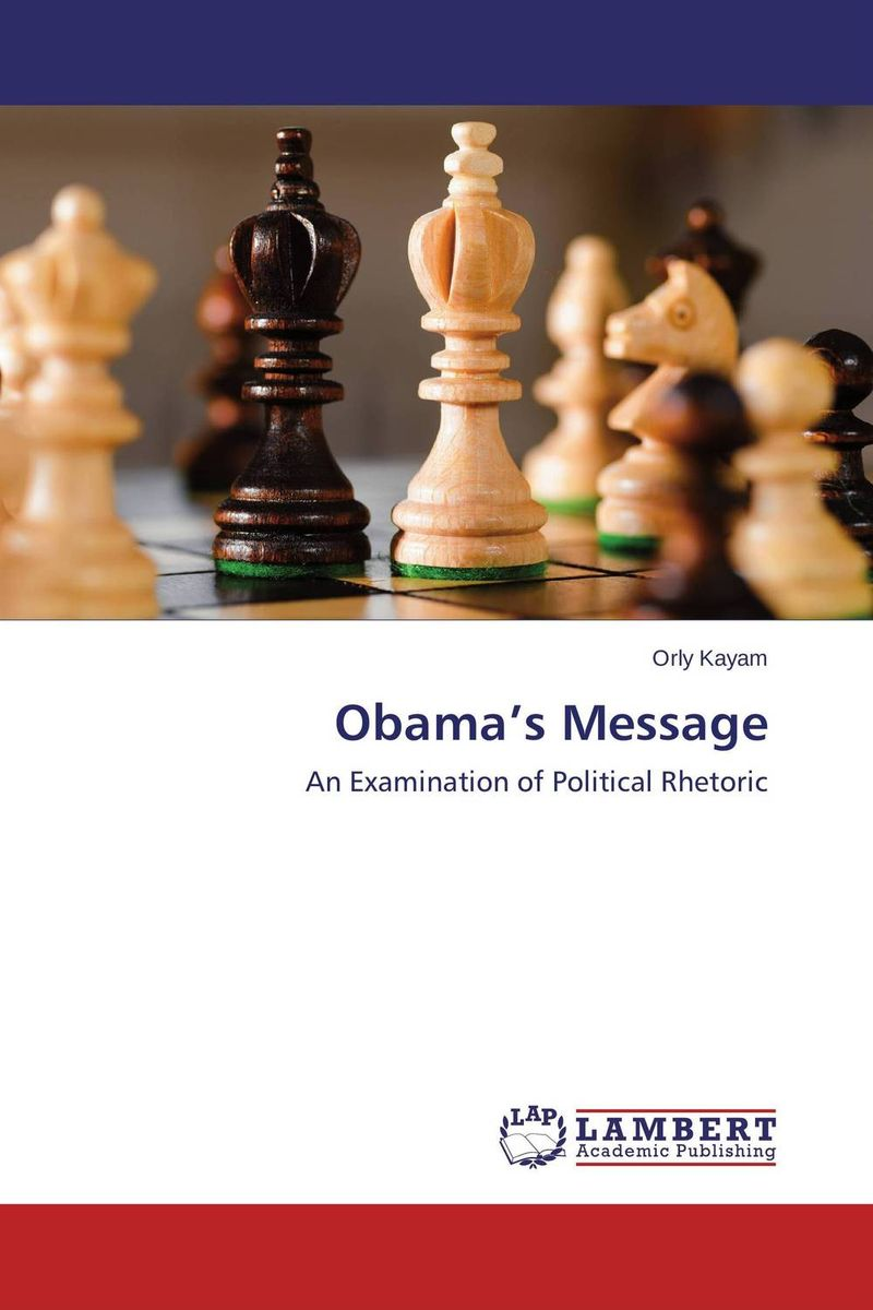 Obama's Message rollason j barack obama the story of one man s journey to the white house level 2 сd