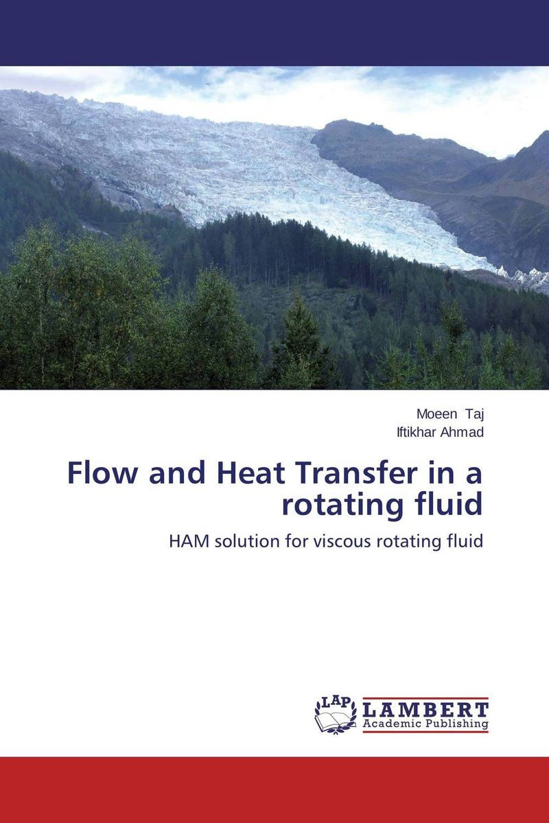 Flow and Heat Transfer in a rotating fluid analytical and numerical approximation solution of bio heat equation