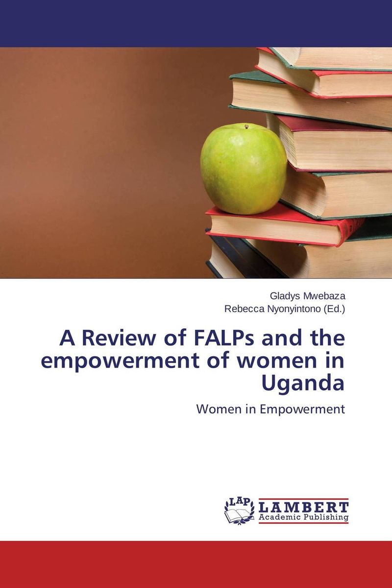 A Review of FALPs and the empowerment of women in Uganda verne j journey to the centre of the earth