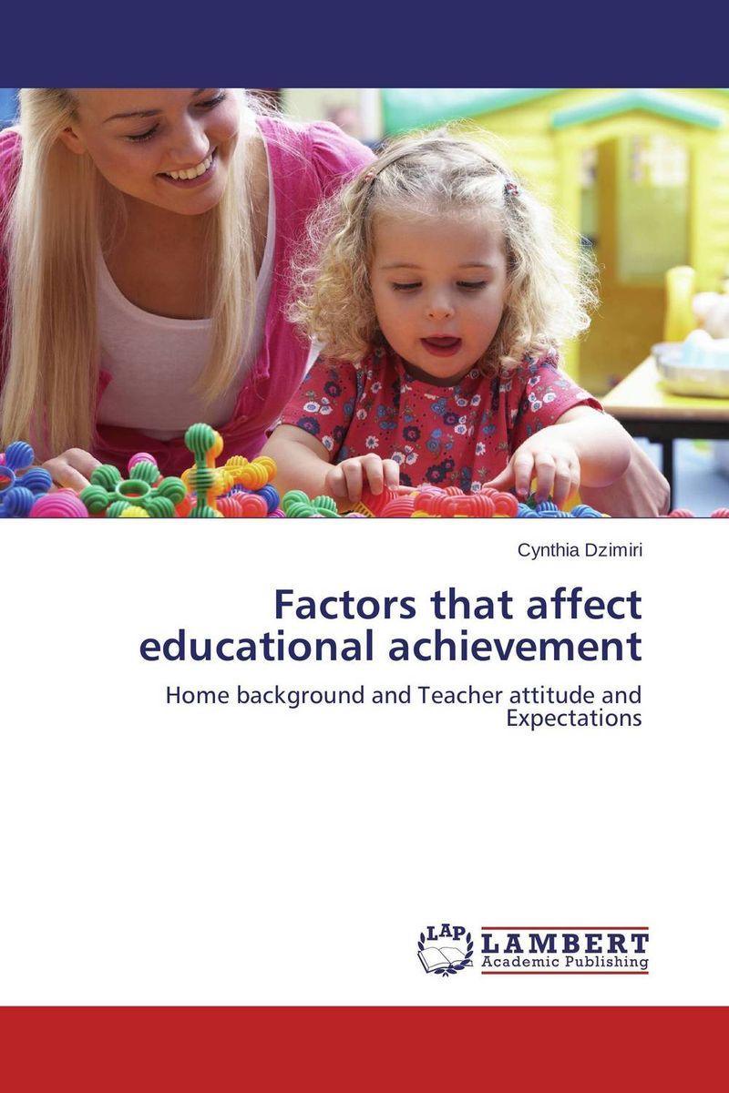 Factors that affect educational achievement factors affect english learning