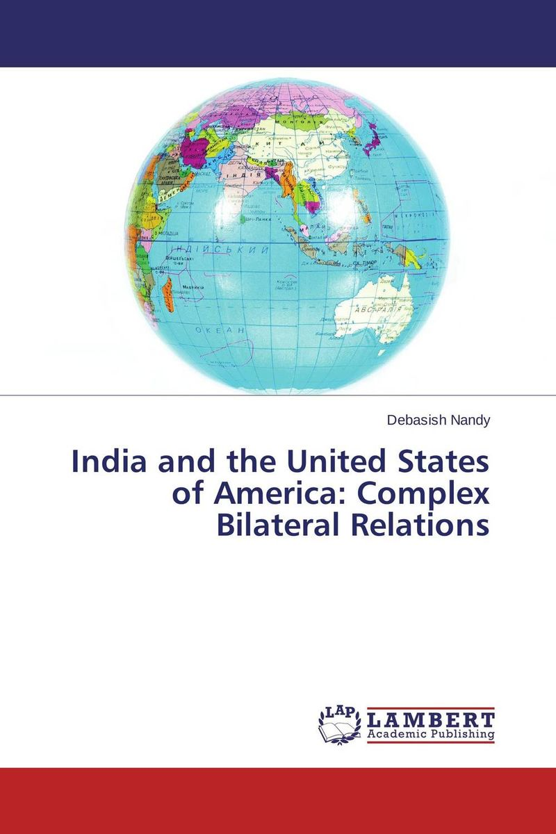 India and the United States of America: Complex Bilateral Relations пластиковые щипцы tony and india sm 22 150mm