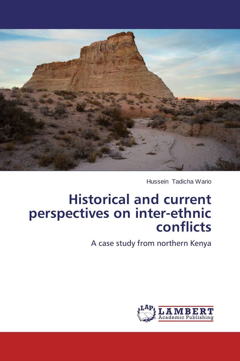 Historical and current perspectives on inter-ethnic conflicts the integration of ethnic kazakh oralmans into kazakh society