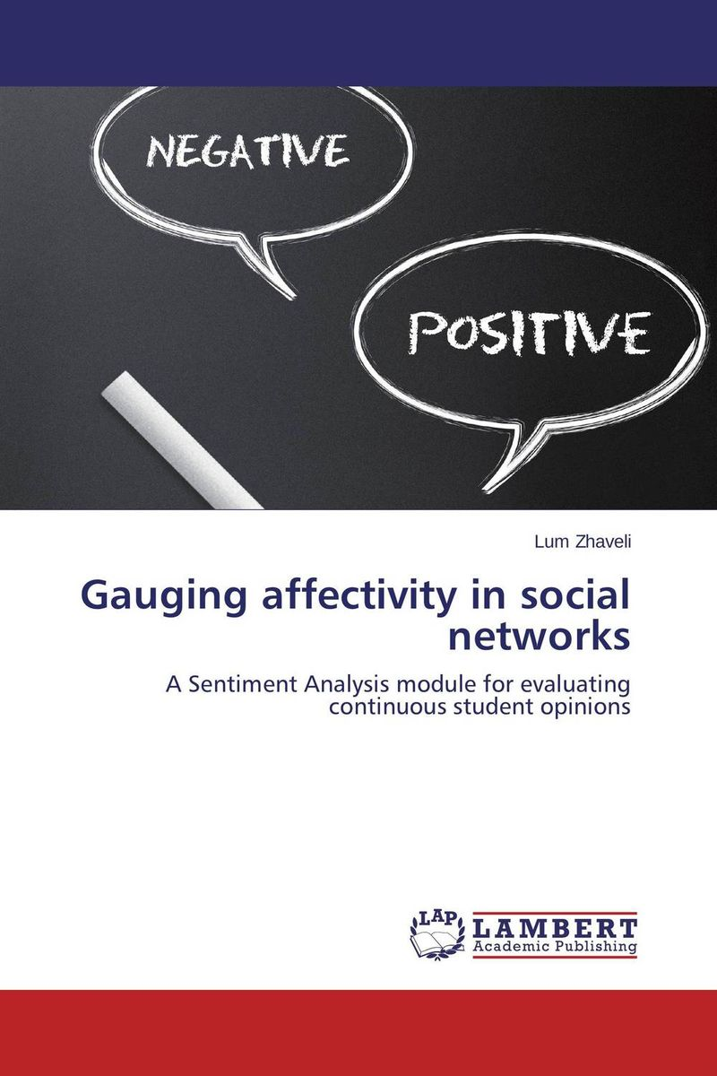 Gauging affectivity in social networks ideas and opinions