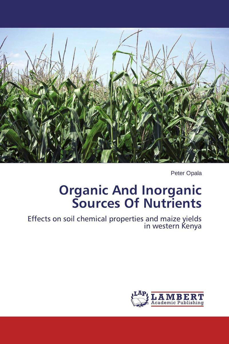 цена на Organic And Inorganic Sources Of Nutrients