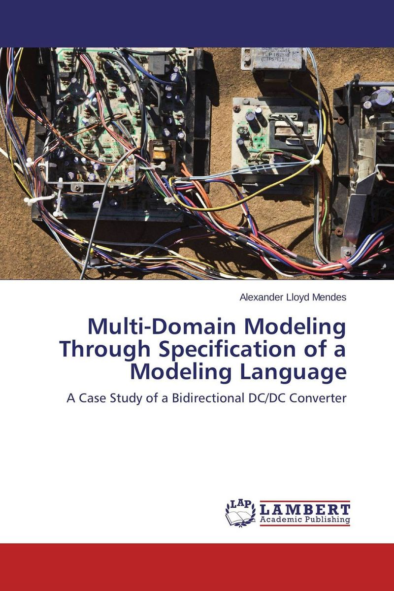 Multi-Domain Modeling Through Specification of a Modeling Language