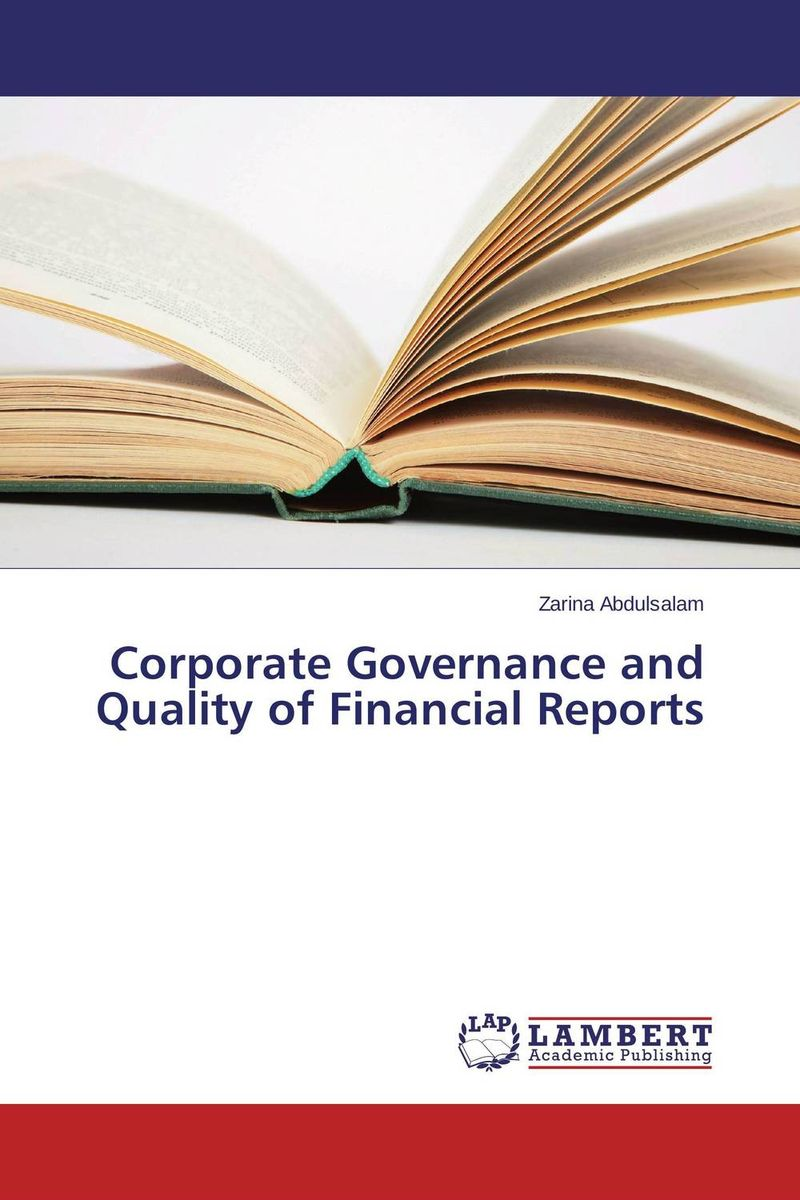 Corporate Governance and Quality of Financial Reports dysfunctions in accounting and the role of corporate lobbying