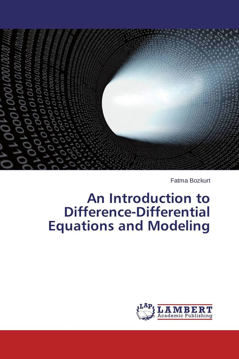 An Introduction to Difference-Differential Equations and Modeling ноутбук hp pavilion 15 au127ur z6k53ea z6k53ea