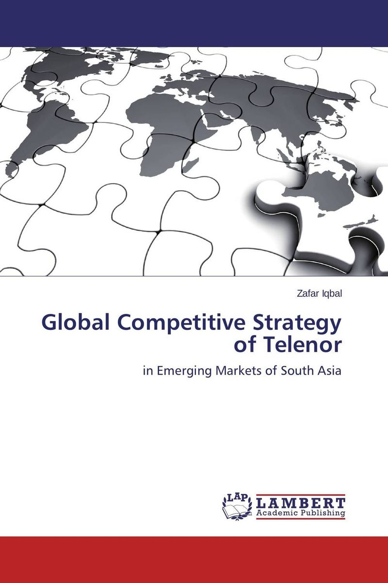 Global Competitive Strategy of Telenor the regulation of the state in competitive markets in the eu