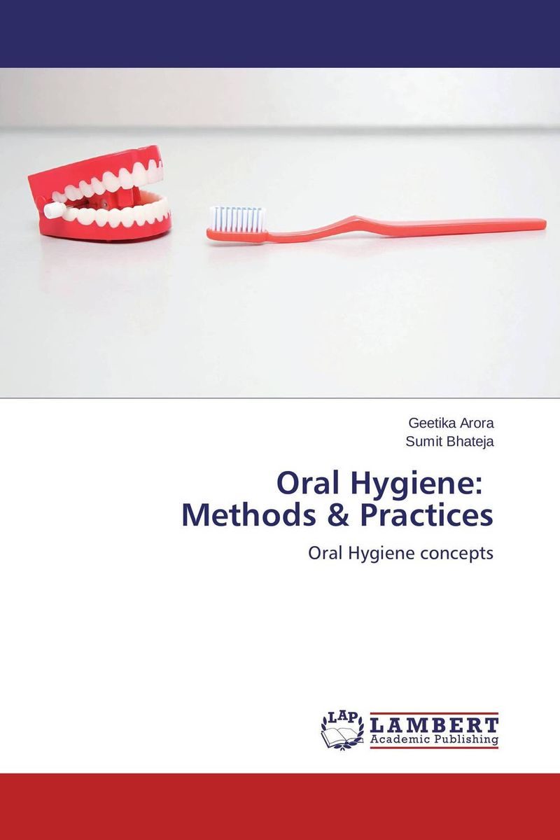 Oral Hygiene: Methods & Practices jenefer philp focus on oral interaction