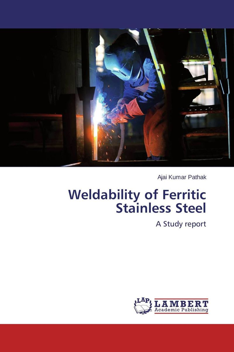 Weldability of Ferritic Stainless Steel laser beam welding of stainless steels