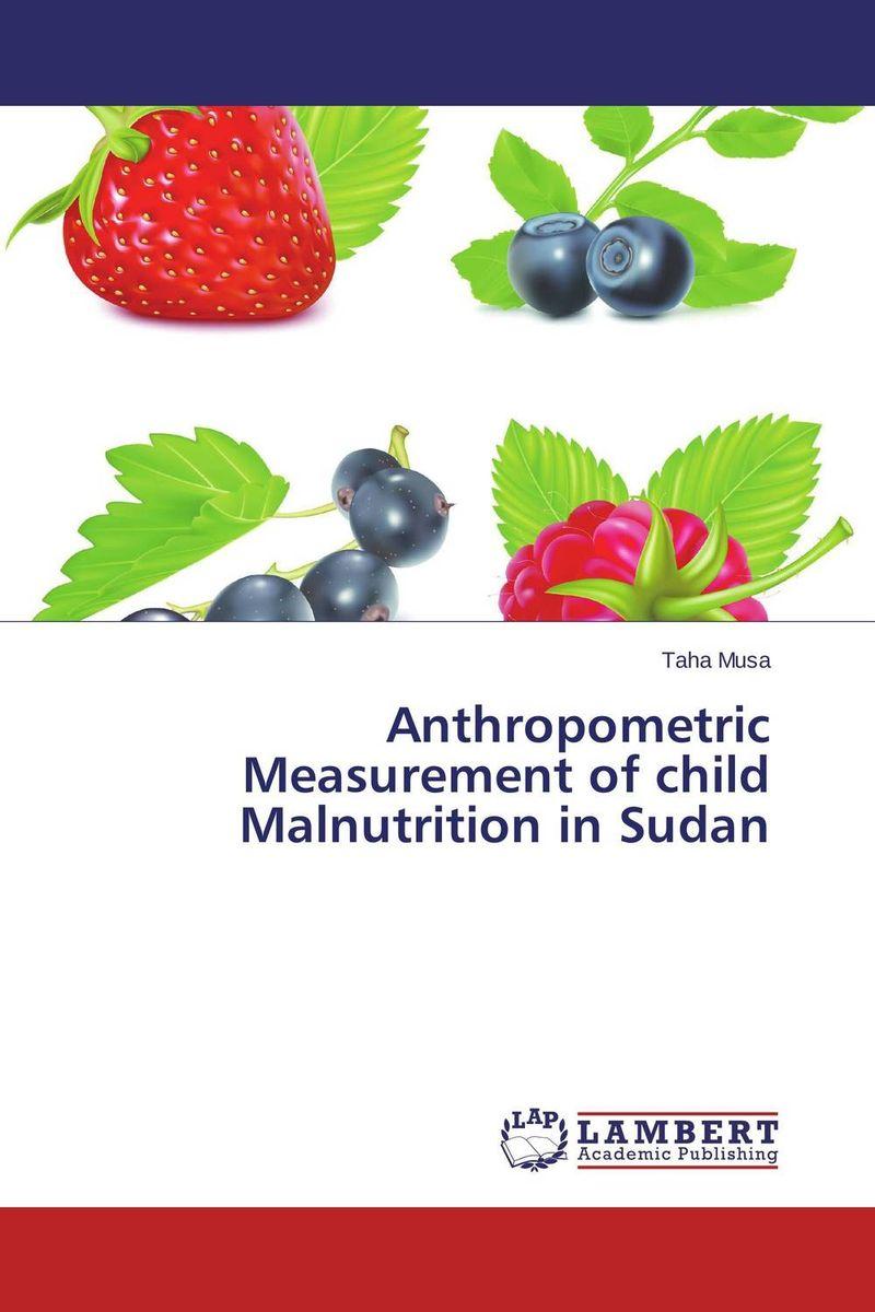 Anthropometric Measurement of child Malnutrition in Sudan simran kaur narinder pal singh and ajay kumar jain malnutrition in esrd patients on maintenance hemodialysis
