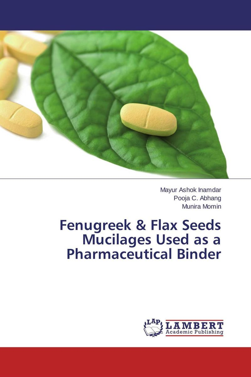 Fenugreek & Flax Seeds Mucilages Used as a Pharmaceutical Binder стоимость
