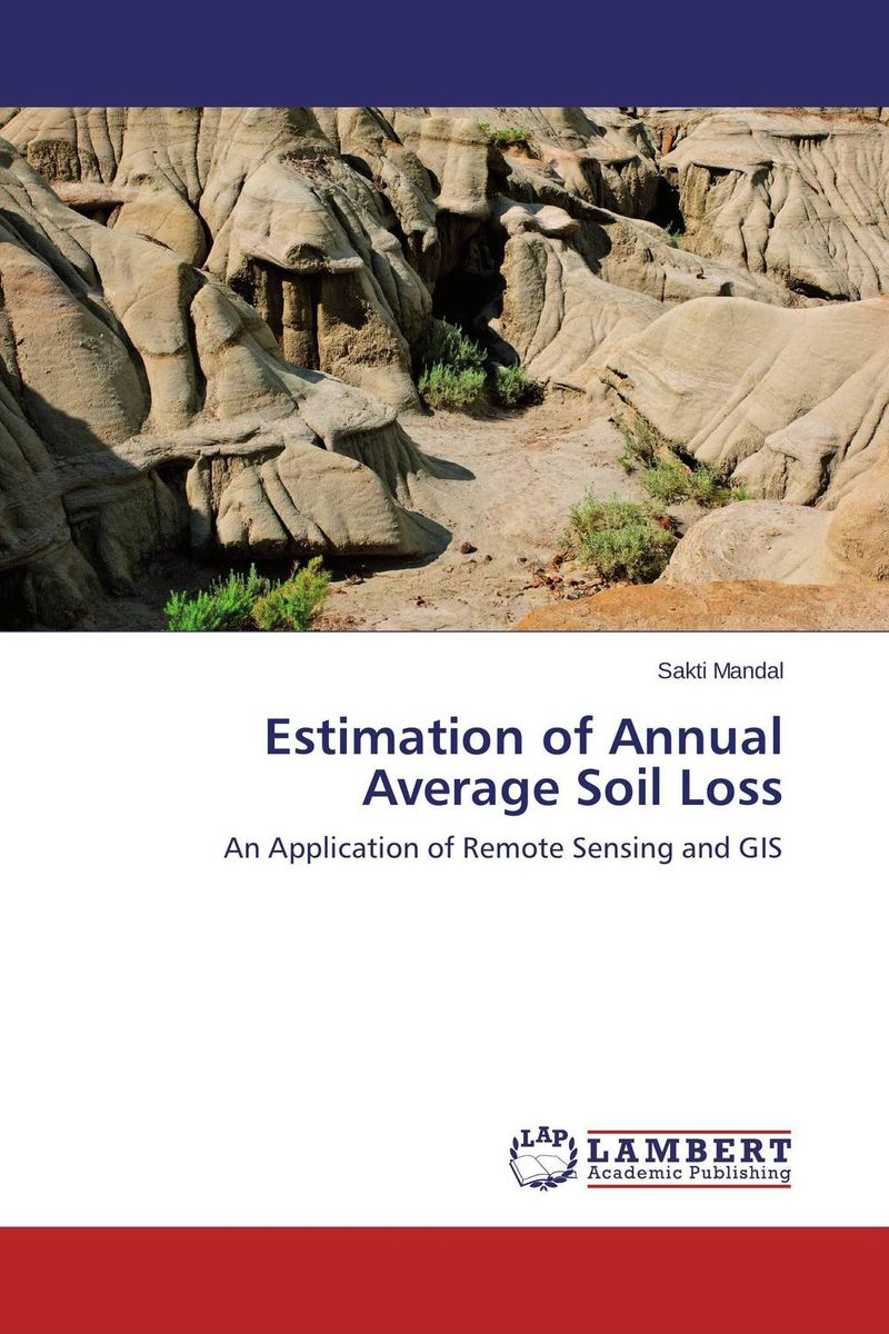 Estimation of Annual Average Soil Loss remote sensing and gis application in flash hazard studies