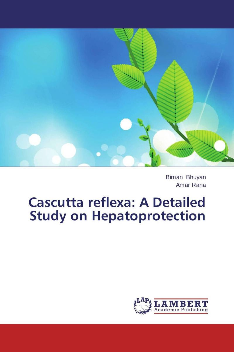Cascutta reflexa: A Detailed Study on Hepatoprotection phytochemical and pharmacognostical studies of family euphorbiaceae