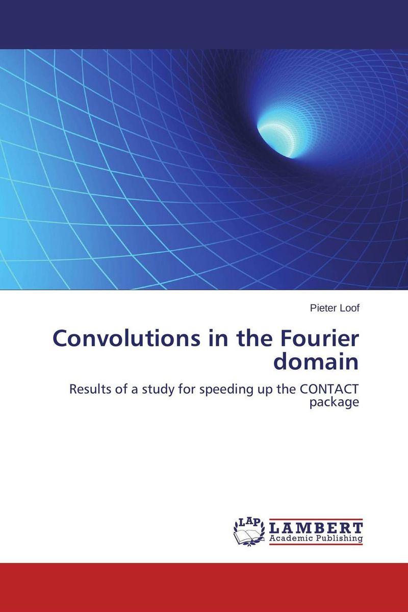Convolutions in the Fourier domain thomas c farrar pulse and fourier transform nmr