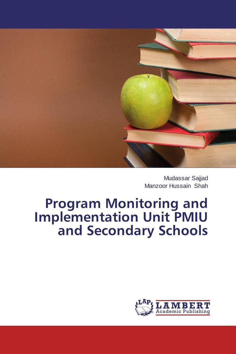 Program Monitoring and Implementation Unit PMIU and Secondary Schools