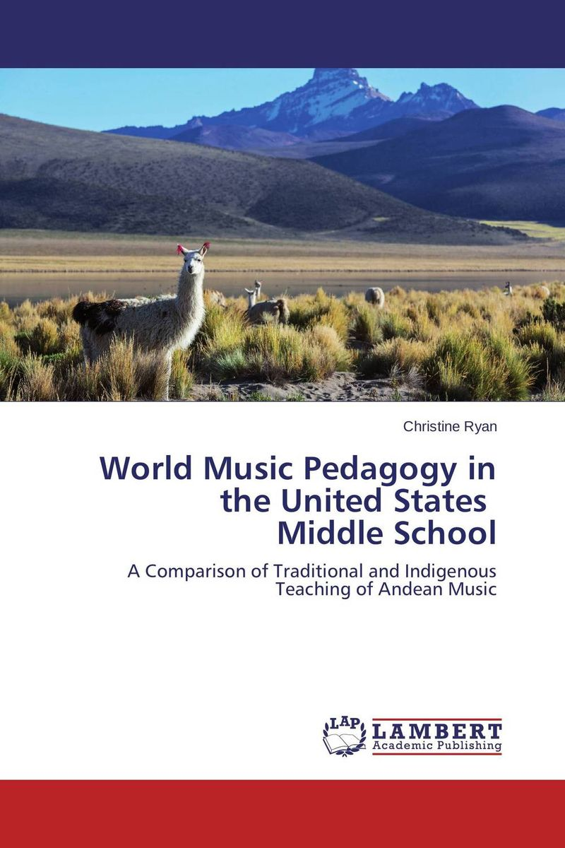 World Music Pedagogy  in the United States   Middle School world music pedagogy in the united states middle school