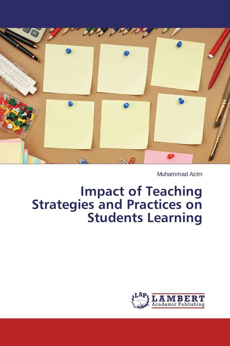 Impact of Teaching Strategies and Practices on Students Learning david parmenter the leading edge manager s guide to success strategies and better practices
