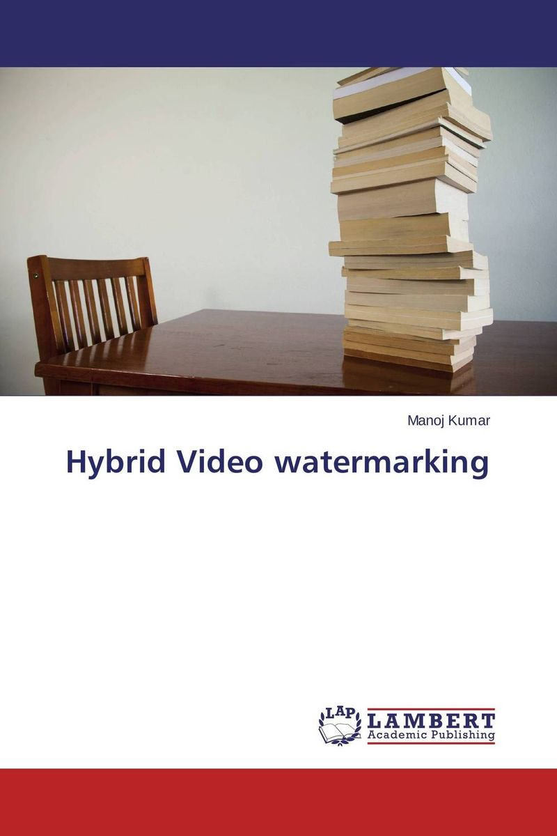 Hybrid Video watermarking hybrid video watermarking