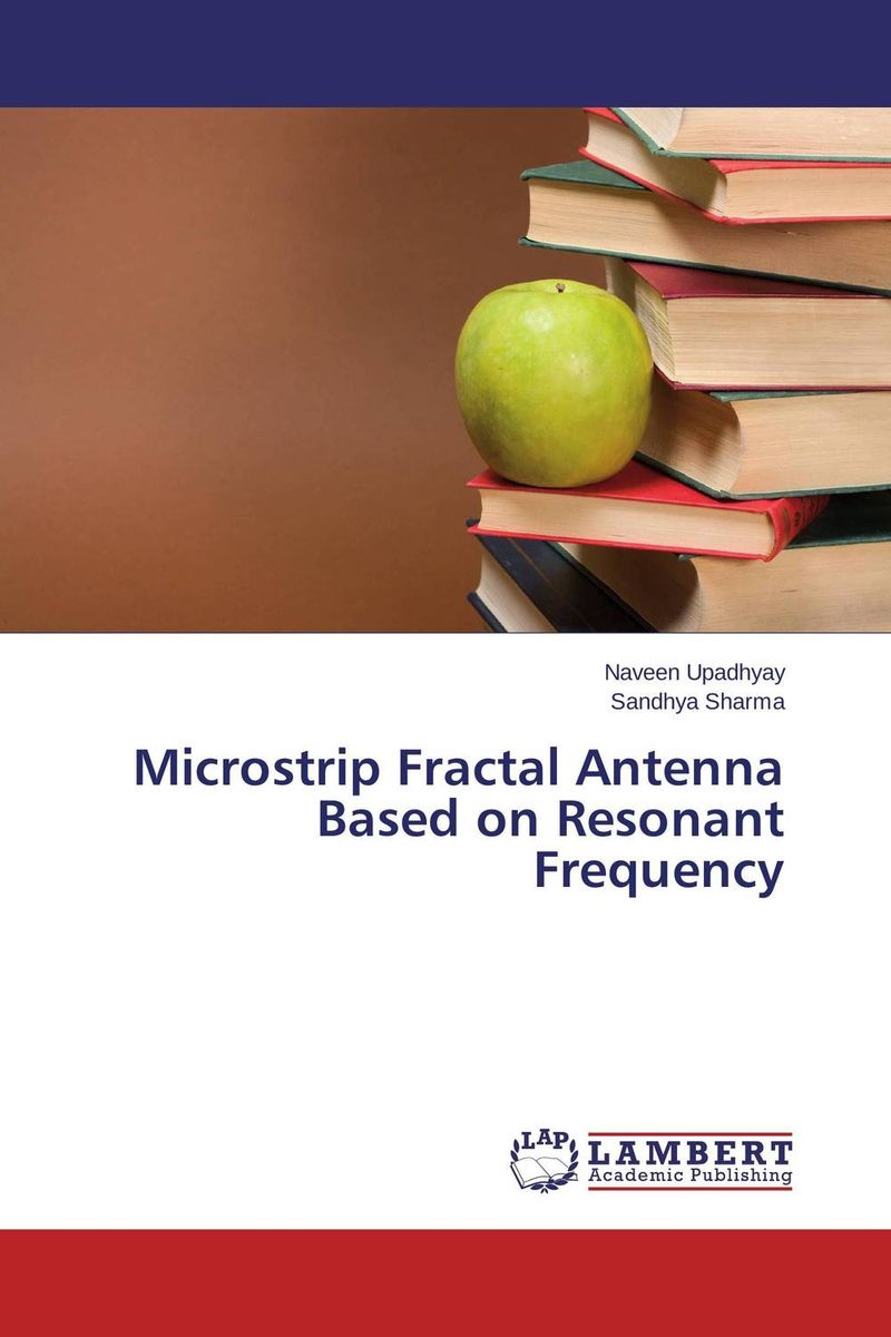 Microstrip Fractal Antenna Based on Resonant Frequency nature s fractal geometry