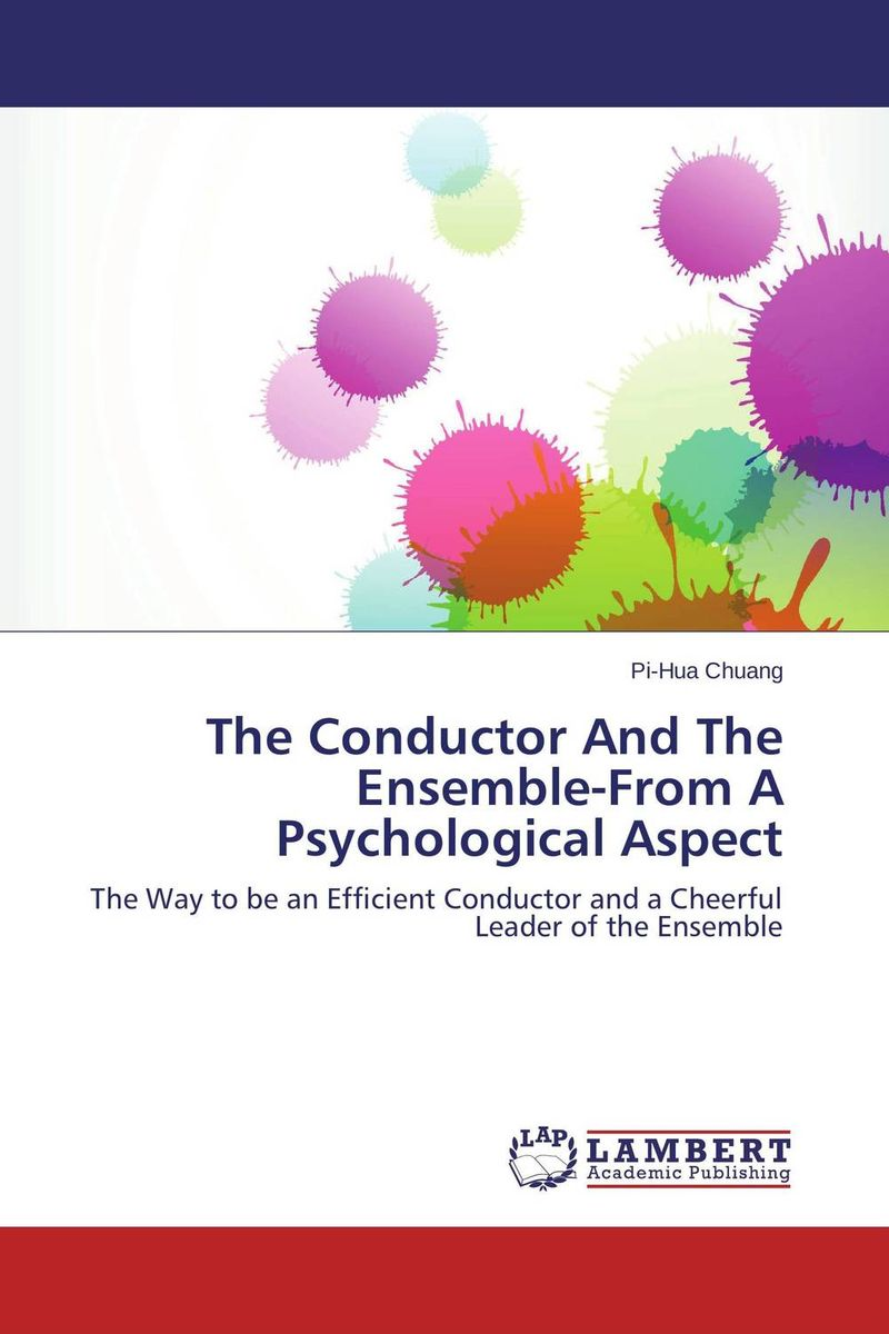 The Conductor And The Ensemble-From A Psychological Aspect hornby n how to be good