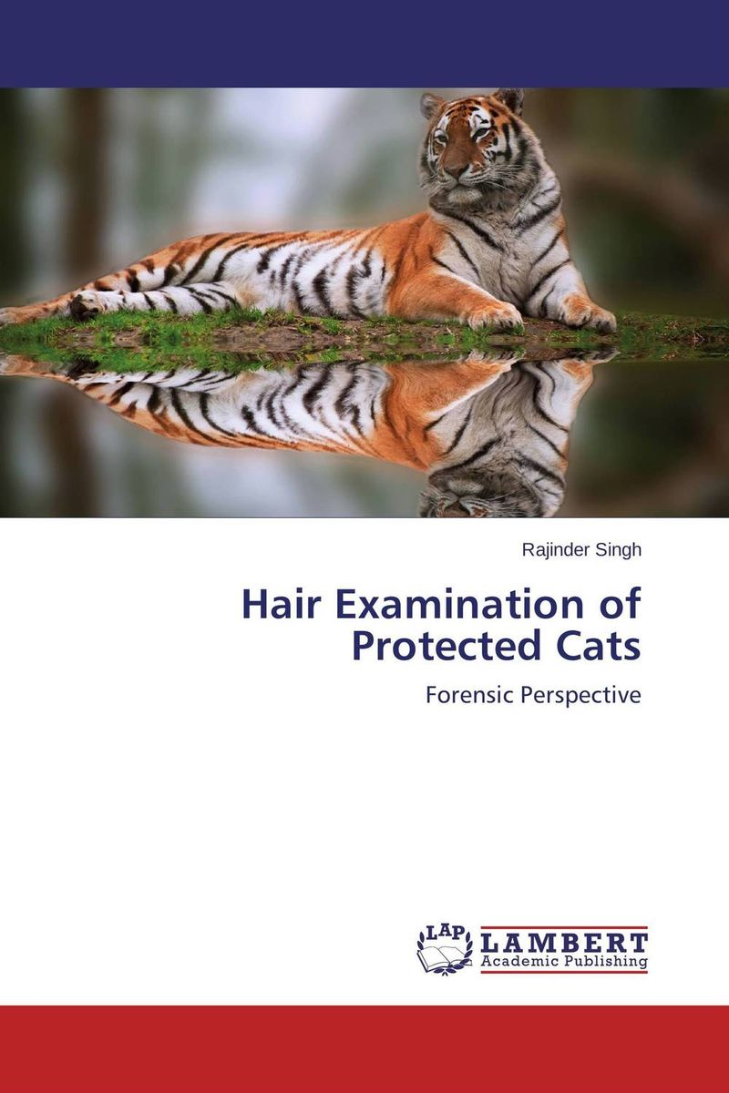 Hair Examination of Protected Cats wild cats т в