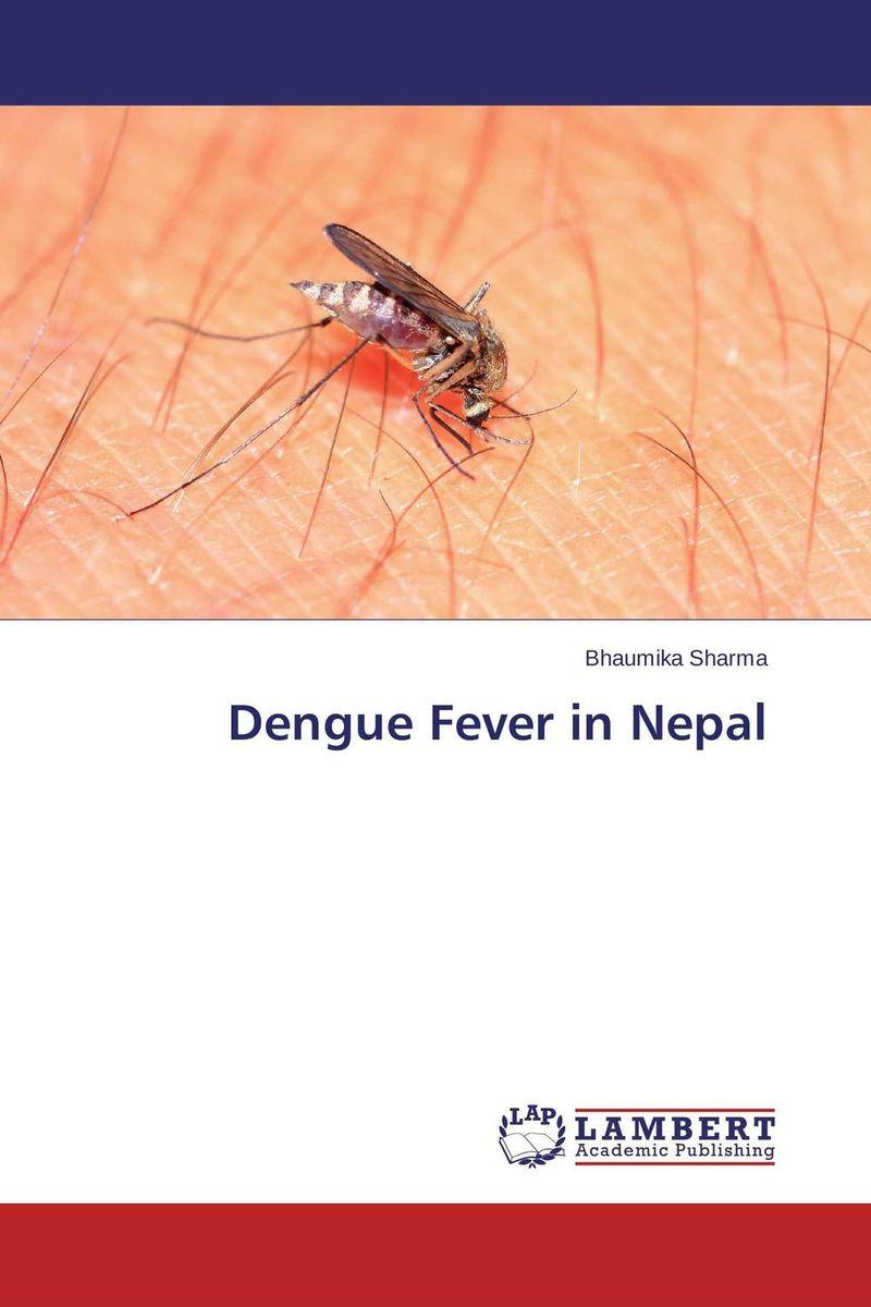 Dengue Fever in Nepal mohammad mohsin khan and muhammad mustafa ali siddiqui dengue fever outbreak investigation