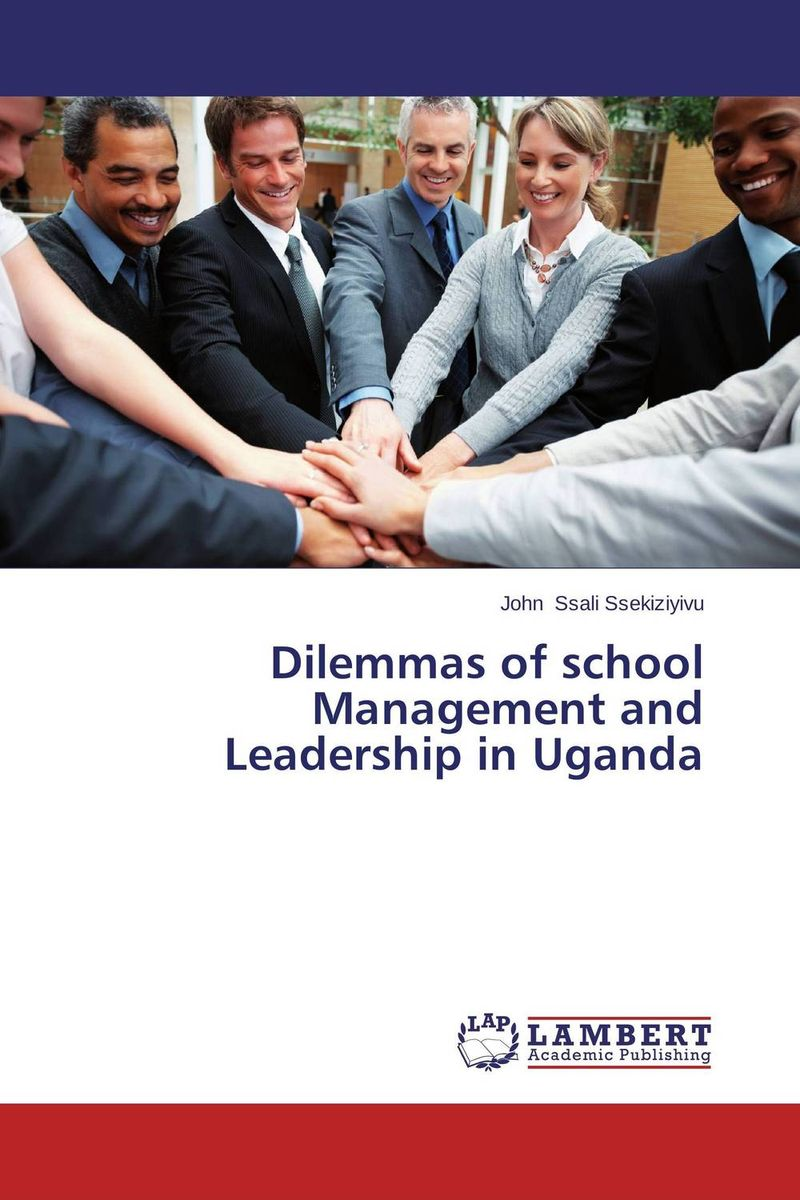 Dilemmas of school Management and Leadership in Uganda managing the store