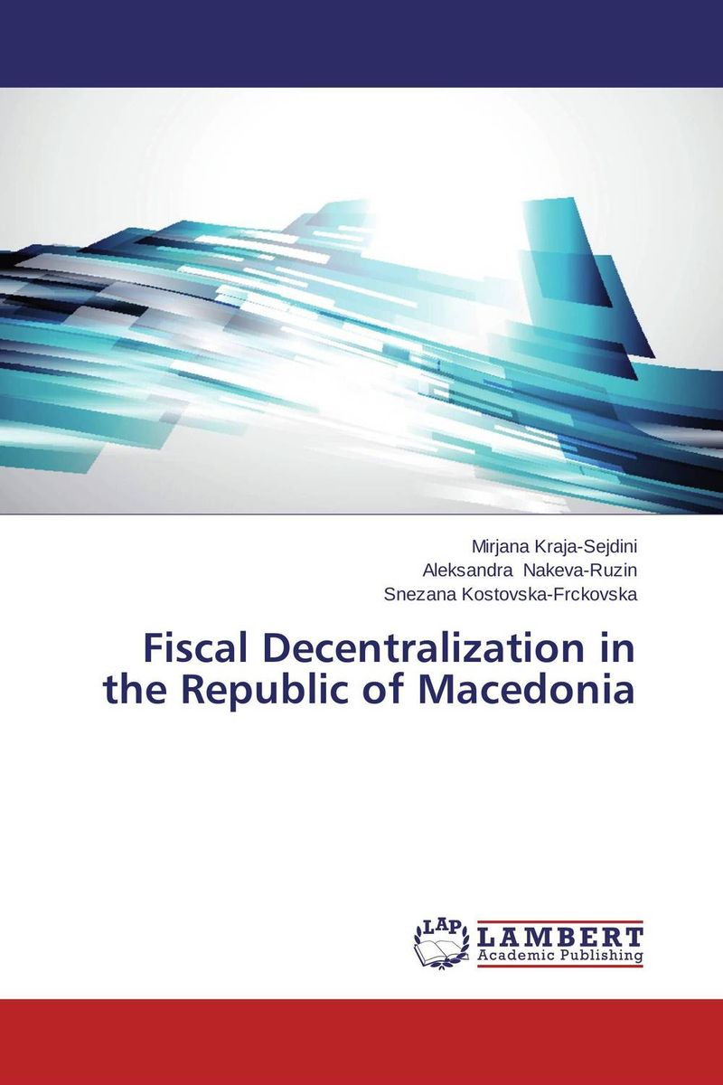 Fiscal Decentralization in the Republic of Macedonia the waters in the republic of macedonia as a business ecosystem