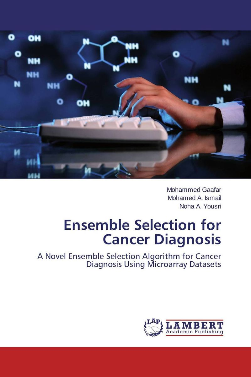 Ensemble Selection for Cancer Diagnosis late stage diagnosis of cervical cancer
