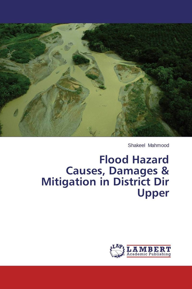 Flood Hazard Causes, Damages & Mitigation in District Dir Upper the flood of 64