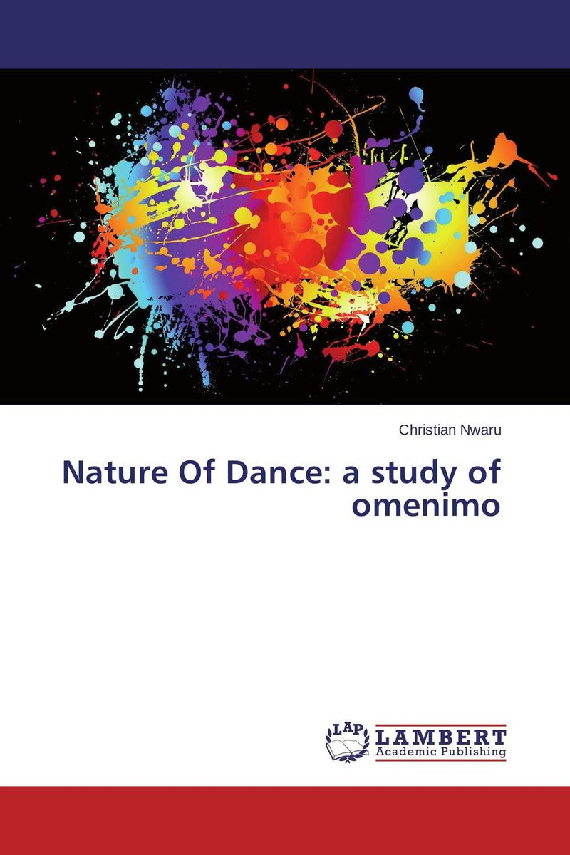 Nature Of Dance: a study of omenimo david keane the art of deliberate success the 10 behaviours of successful people